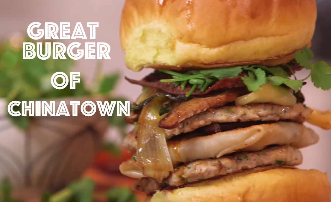 Great Burger of Chinatown – 4 Meats, BBQ Pork Buns