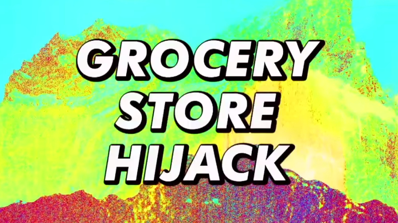 Grocery Store Hijacking – On MTV