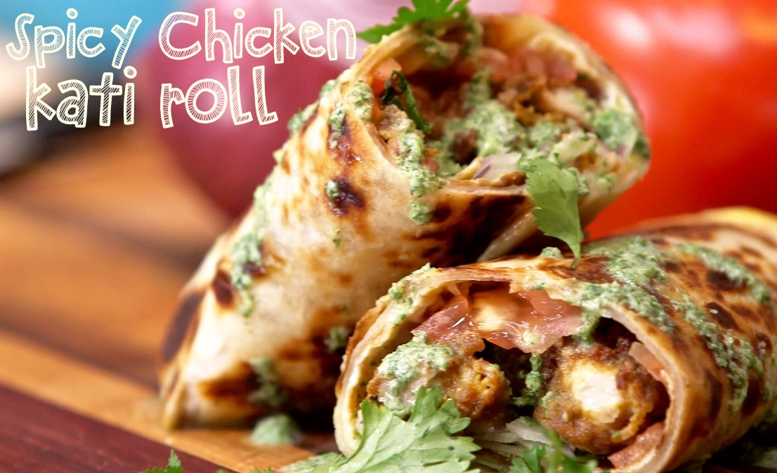 Spicy Chicken Kati Roll – MTV